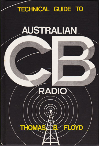 Technical Guide to Australian CB Radio